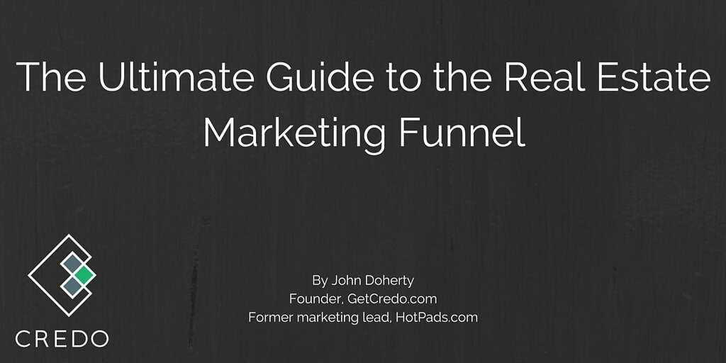 The Ultimate Guide to the Real Estate Marketing Funnel