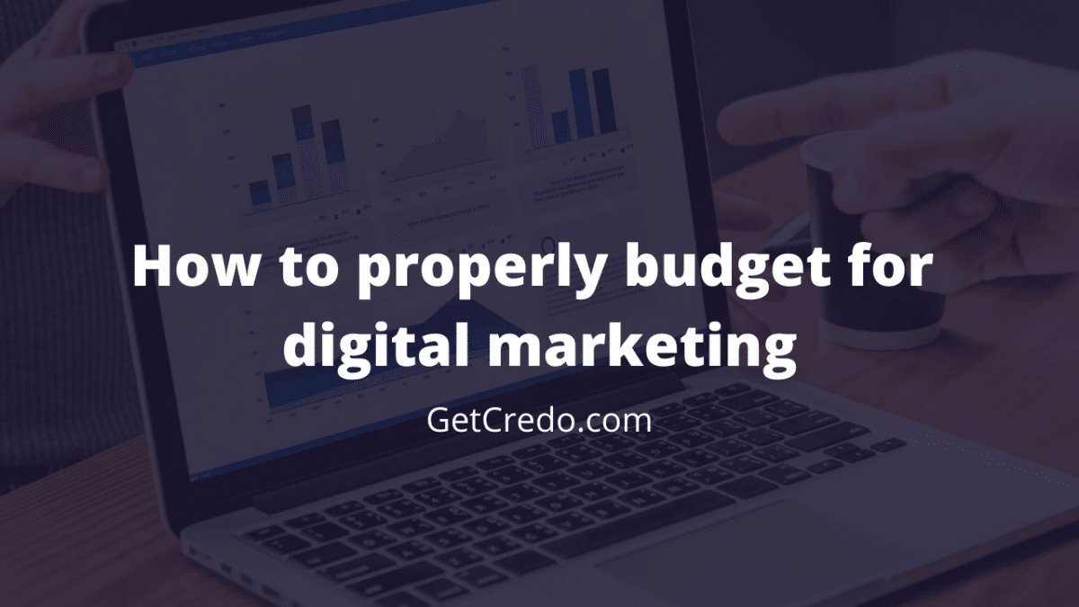 How to properly budget for digital marketing